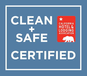 California Hotel & Lodging Association 'CLEAN+SAFE CERTIFIED'